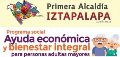 Apoyo económico para adultos mayores de 64 a 67 años en Iztapalapa 2021
