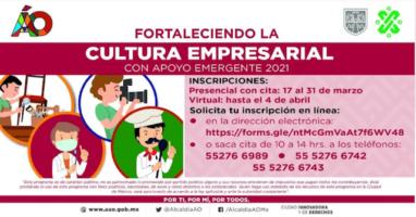 FORTALECIENDO LA CULTURA EMPRESARIAL CON APOYO EMERGENTE EN ÁLVARO OBREGÓN 2021