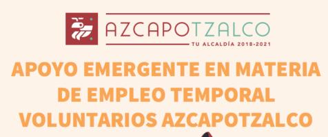 Apoyo Emergente en Materia de Empleo Temporal Voluntarios Azcapotzalco 2021